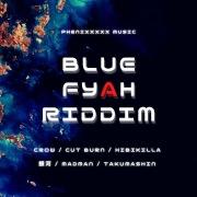 BLUE FYAH RIDDIM