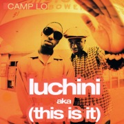 Luchini Aka (This Is It)