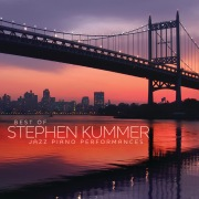 Best Of Stephen Kummer - Jazz Piano Performances