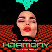 Harmony (Lee Mvtthews Remix)