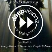VALHALLA (Sandy Rivera & Mysterious People ReMixes)