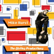 Mike Hurst: The Sixties Productions