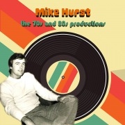 Mike Hurst: The 70s and 80s Productions