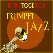 In the Mood for Trumpet Jazz