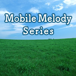 Mobile Melody Series omnibus vol.819