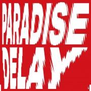 Paradise Delay