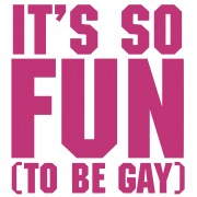 It's So Fun (To Be Gay)