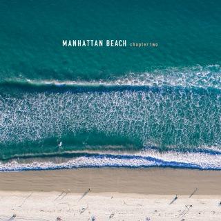 MANHATTAN BEACH chapter two