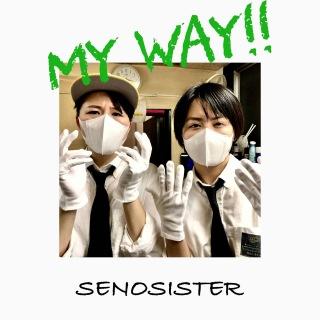 MY WAY!!