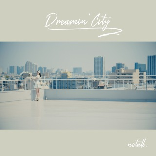 DREAMIN' City