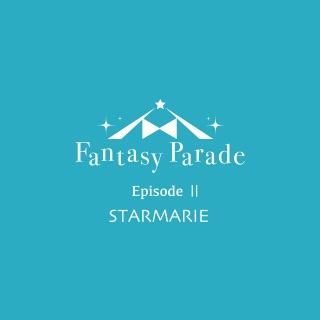 Fantasy Parade Episode Ⅱ