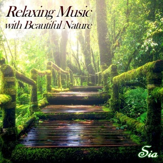 Relaxing Music with Beautiful Nature