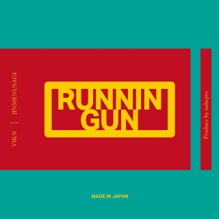 RUNNIN GUN (feat. Jinmenusagi)