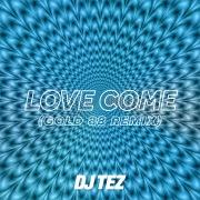 Love Come (Gold 88 Remix)