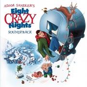 Eight Crazy Nights (Original Movie Soundtrack)