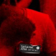 Tuk Tuk (feat. ÄTNA)