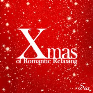 Xmas of Romantic Relaxing