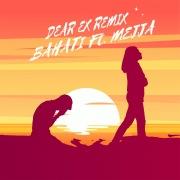 Dear Ex Remix (feat. Mejja)