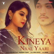 Kineya Naal Yaari (feat. Harpreet Sidhu)