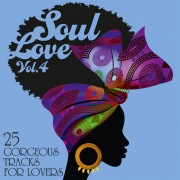 Soul Love: 25 Gorgeous Tracks for Lovers, Vol. 4