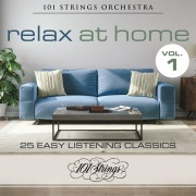 Relax at Home: 25 Easy Listening Classics, Vol. 1