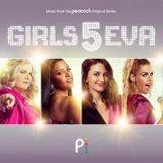 Girls5eva (Music From The Peacock Original Series)