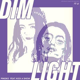 Dim light (feat. Kick a Show)