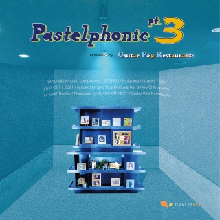 Pastelphonic pt.3 powered by Guitar Pop Restaurant