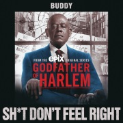 Sh*t Don't Feel Right (From the Godfather of Harlem Soundtrack)