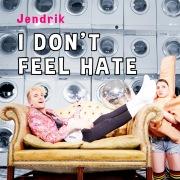 I Don't Feel Hate