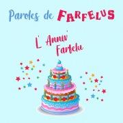 L'anniv' Farfelu
