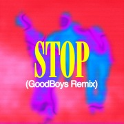 STOP (Goodboys Remix)