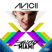 Avicii Presents Strictly Miami (DJ Edition - Unmixed)