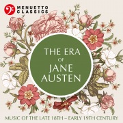 The Era of Jane Austen (Music of the Late 17th - Early 18th Century)
