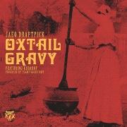 Oxtail Gravy (feat. Kudaboy)