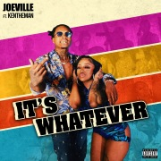 It's Whatever (feat. KenTheMan)