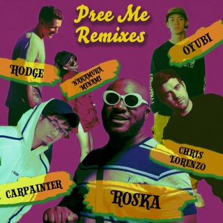 Pree Me Remixes