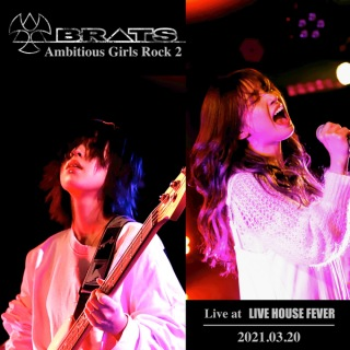 Ambitious Girls Rock 2 (Live at LIVE HOUSE FEVER 2021.03.20)