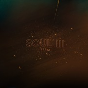 Soul III (Ylem)