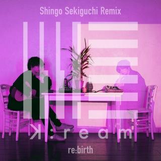 re:birth (Shingo Sekiguchi Remix)