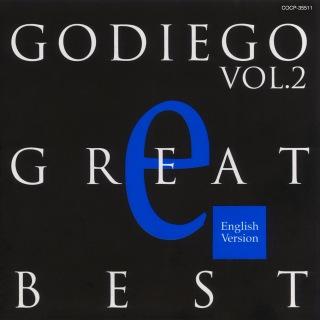 GODIEGO GREAT BEST VOL.2 -English Version-