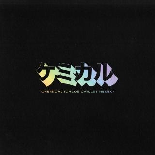 Chemical (Chloé Caillet Remix)