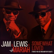 Somewhat Loved (There You Go Breakin' My Heart) [feat. Mariah Carey]