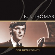 Golden Legends: B.J. Thomas (Rerecorded) [Deluxe Edition]