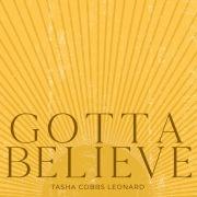 Gotta Believe