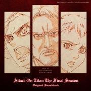 TVアニメ「進撃の巨人」 The Final Season  Original Soundtrack