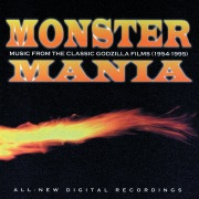 Monster Mania (Music From The Classic Godzilla Films (1954-1995))
