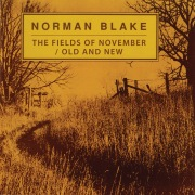 The Fields Of November / Old And New