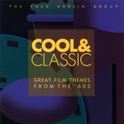Cool & Classic (Great Film Themes From The '60s)