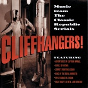 Cliffhangers! (Music From The Classic Republic Serials)